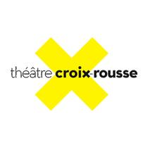 THEATRE CROIX ROUSSE